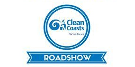Co. Donegal Clean Coasts Roadshows 2020 tickets