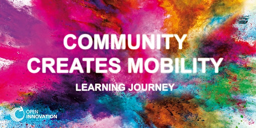 Learning Journey #4 - Community creates Mobility