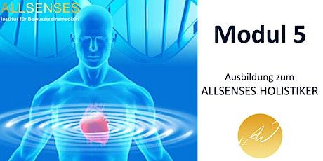 Modul 5 - Ausbildung ALLSENSES HOLISTIKER Tickets