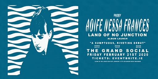 Paisley Presents: Aoife Nessa Frances (Album Launch)