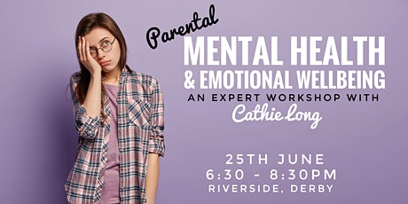 Parental Mental Health and Emotional Wellbeing tickets