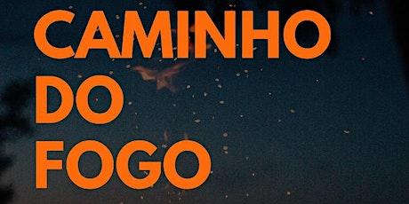CONFERÊNCIA CAMINHO DO FOGO ingressos