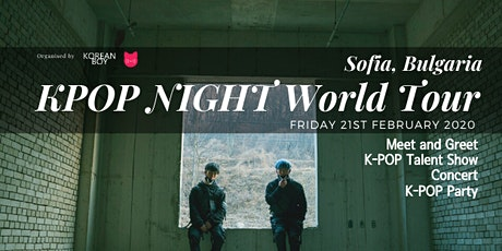 [Sofia] K-POP NIGHT World Tour with High Tension tickets
