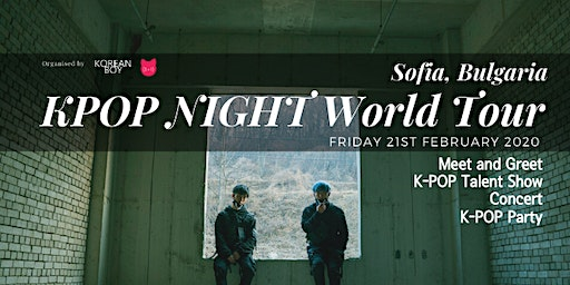 [Sofia] K-POP NIGHT World Tour with High Tension