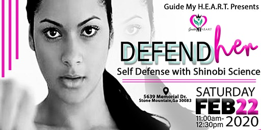 Guide My H.E.A.R.T. Presents Defend Her Class: Self Defense with Shinobi
