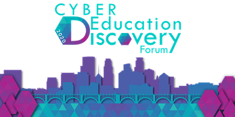 Cyber Education Discovery Forum 2020 tickets