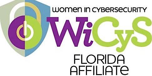 Women In Cybersecurity (WiCyS) Florida Affiliate Members Meeting