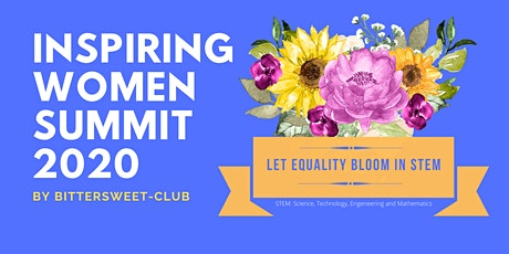 Inspiring Women Summit 2020 - Let Equality Bloom in STEM tickets
