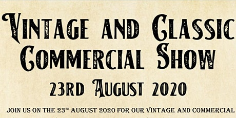 Vintage and Commercial show tickets