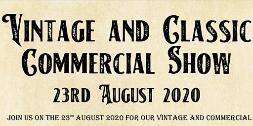 Vintage and Commercial show
