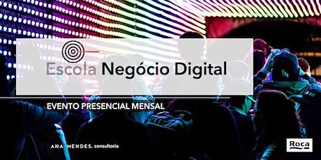Aula presencial Escola do Negócio Digital tickets