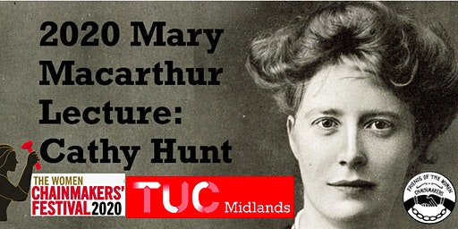 2020 Mary Macarthur Lecture: Cathy Hunt