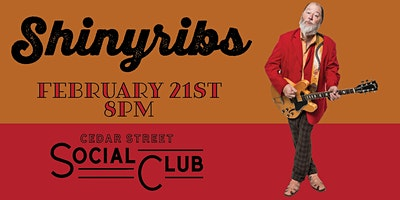 Shinyribs - Cedar Street Social Club - February 21