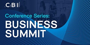 CBI Business Summit - People, Place, Planet