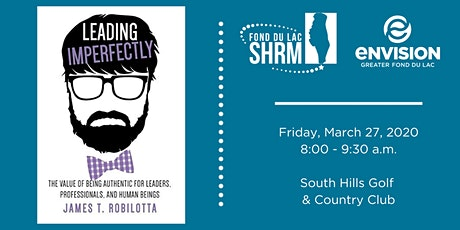 Leading Imperfectly with James T. Robilotta tickets