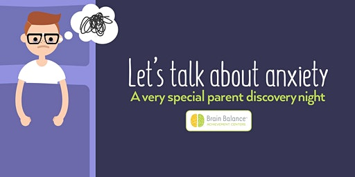 Signs of Anxiety: A Parent Seminar with Brain Balance of Lubbock