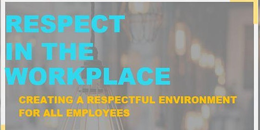 EEOC Training - Respect in the Workplace