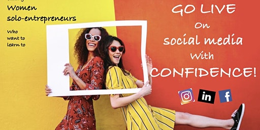 How to GO LIVE on social media with CONFIDENCE!