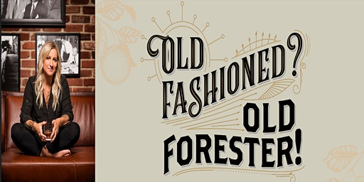 """Old Fashioned? Old Forester!"" Cocktail Class"