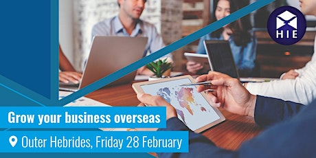 Grow Your Business Overseas - Outer Hebrides tickets