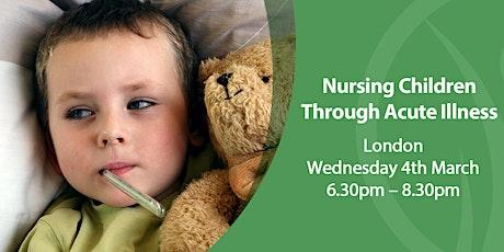 CNM London - Nursing Children Through Acute Illness tickets