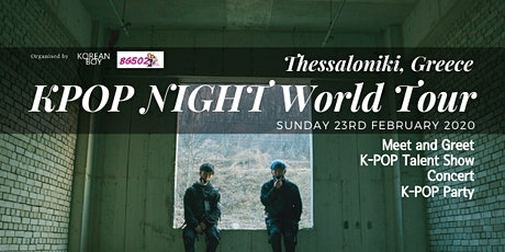 [Thessaloniki] K-POP NIGHT World Tour with High Tension tickets