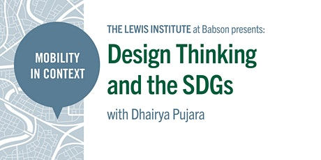 Mobility in Context: Design Thinking and the SDGs tickets