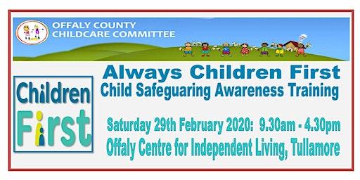 ALWAYS CHILDREN FIRST CHILD SAFEGUARDING AWARENESS TRAINING