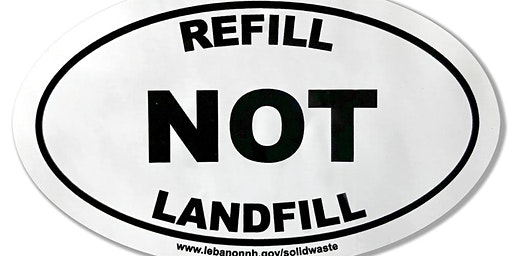 Join the Conversation, Refill NOT Landfill 2020!