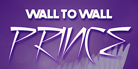 Wall To Wall Prince (Thursday) tickets