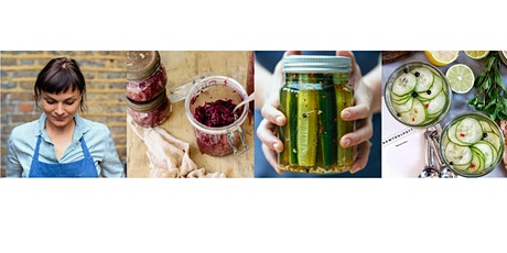 The Modern Preserver- Pickle & Fermentation Masterclass with Kylee Newton tickets