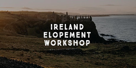 A Celtic Elopement Workshop | Northern Ireland tickets