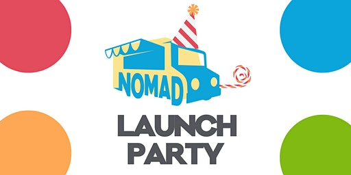 NOMAD Food Truck App Launch Party