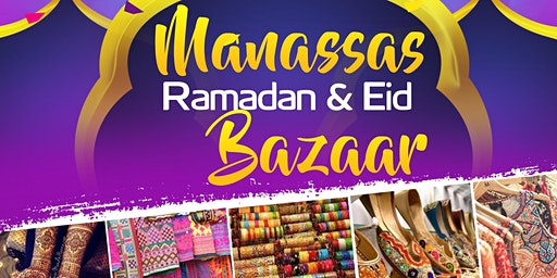 Manassas Ramadan & Eid Bazaar