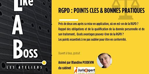 Atelier Like A Boss: RGPD, points clés & bonnes pratiques