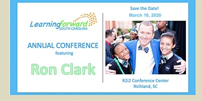 Learning Forward SC Spring Conference featuring  Ron Clark