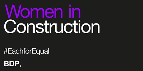Women in Construction at BDP tickets