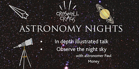 Astronomy Nights at Creswell Crags tickets