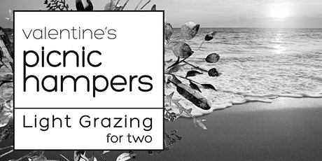 Valentine's Hamper: Light Grazing for Two tickets