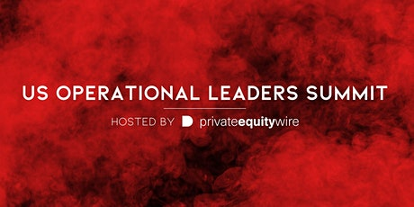 Private Equity Wire US Operational Leaders Summit tickets