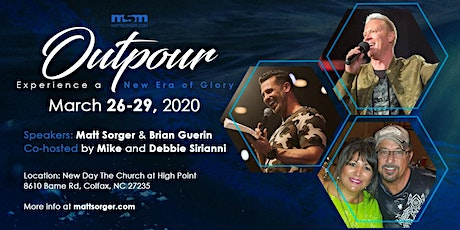 Outpour Gathering - Experience a New Era of Glory tickets
