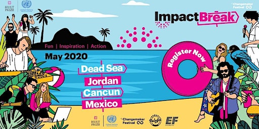 2020 Hult Prize Impact Break: Cancun