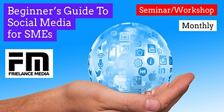 Beginner's Guide To Social Media For Small Businesses tickets