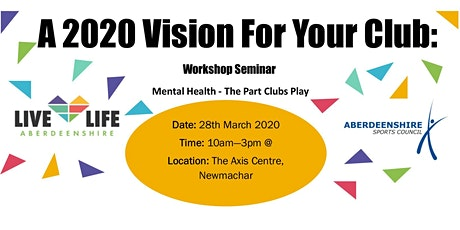 A 2020 Vision for Your Club - Workshop / Seminar tickets