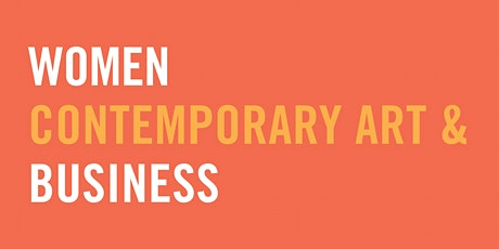 Women, Contemporary Art, and Business Panel Discussion tickets
