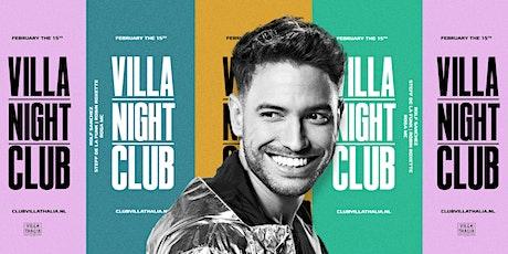 Villa Night Club 15-2 tickets