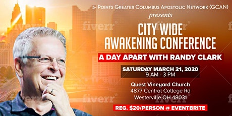 City-Wide Awakening Conference: A Day Apart with Randy Clark tickets