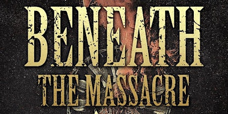Stranger Attractions Presents Beneath the Massacre wsg tickets