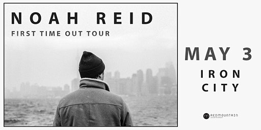 Noah Reid - First Time Out Tour