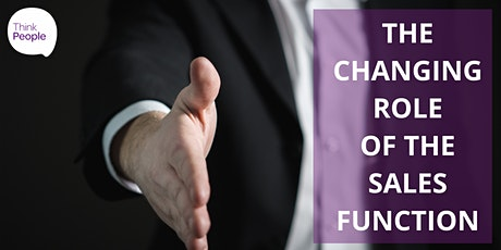 The Changing Role of the Sales Function tickets